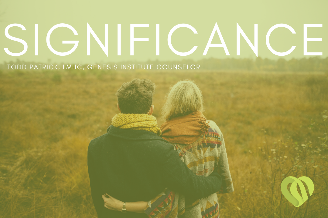 Significance – Todd Patrick, LMHC